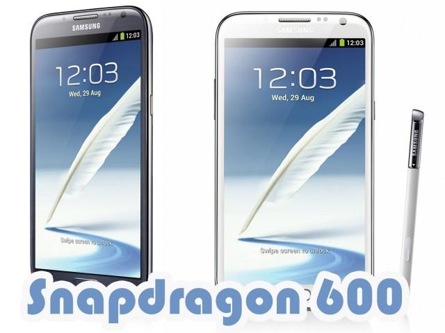Будет Galaxy Note 2 на процессоре Snapdragon 600?