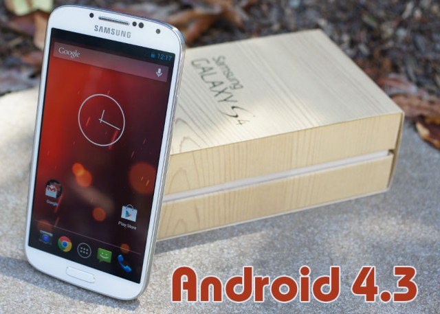 Android 4.3 доступна на Galaxy S4 Google Play Edition