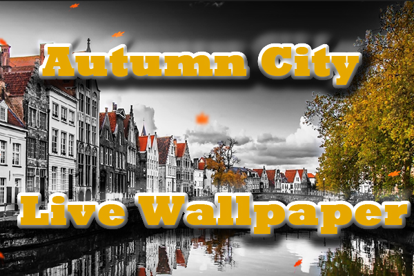 Autumn City Live Wallpaper – ранняя осень для Galaxy S4