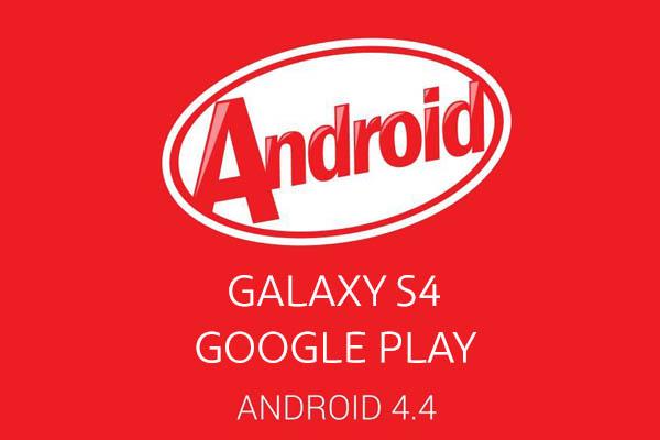 Samsung Galaxy S4 Google Play edition получил Android 4.4 KitKat