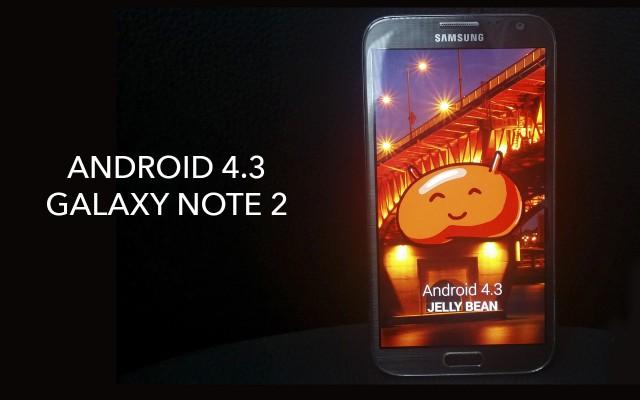 Новая тестовая прошивка N7100XXUEMK4 - Android 4.3 для Note 2
